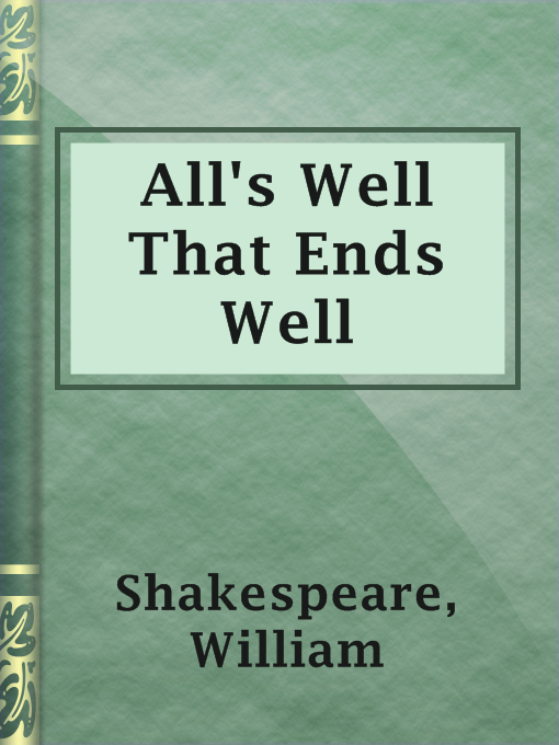 Title details for All's Well That Ends Well by William Shakespeare - Available
