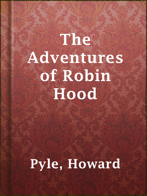 Title details for The Adventures of Robin Hood by Howard Pyle - Available