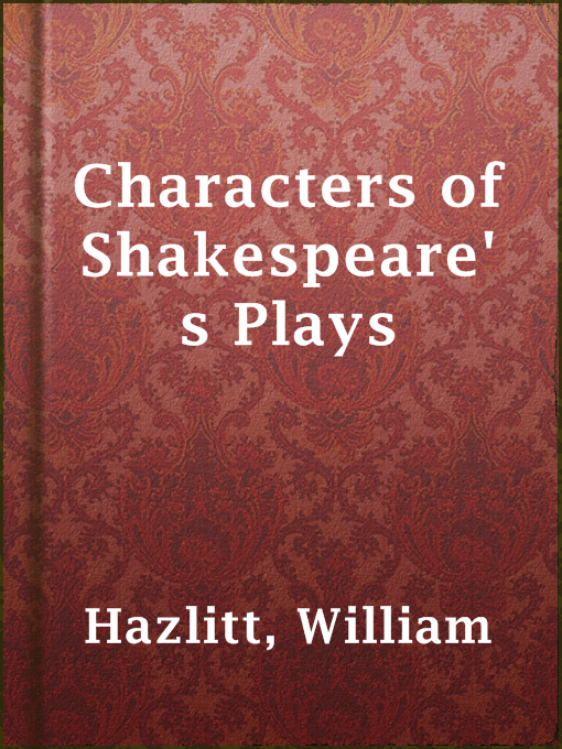 Title details for Characters of Shakespeare's Plays by William Hazlitt - Available