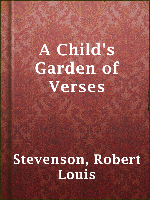 Title details for A Child's Garden of Verses by Robert Louis Stevenson - Available