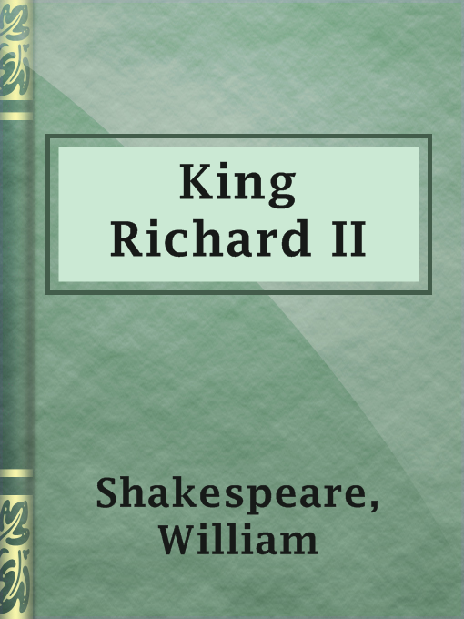 Title details for King Richard II by William Shakespeare - Available