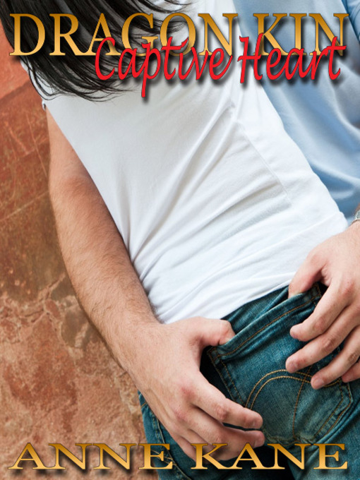 Title details for Captive Heart by Anne Kane - Available