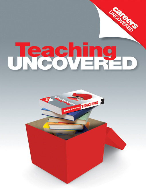 Title details for Careers Uncovered: Teaching by Karen Holmes - Available