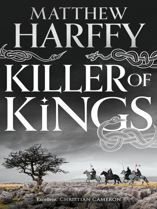 Title details for Killer of Kings by Matthew Harffy - Wait list