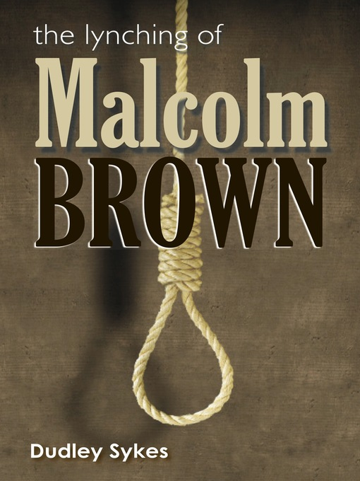 the lynching of malcolm brown manatee county public