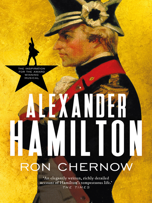 Title details for Alexander Hamilton by Ron Chernow - Available