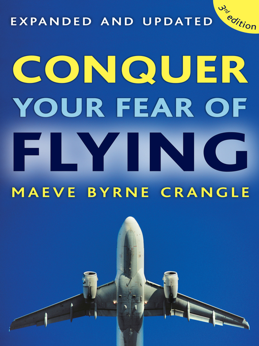 Title details for Conquer Your Fear of Flying by Maeve Byrne Crangle - Available