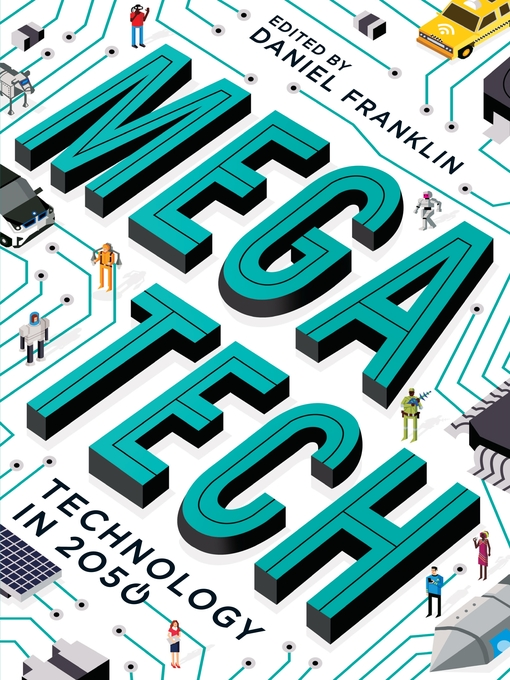 Title details for Megatech by Daniel Franklin - Wait list