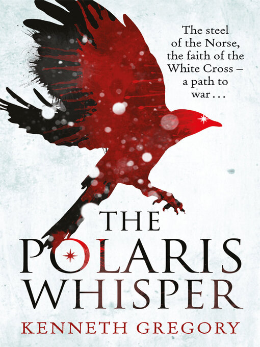 Title details for The Polaris Whisper by Kenneth Gregory - Available