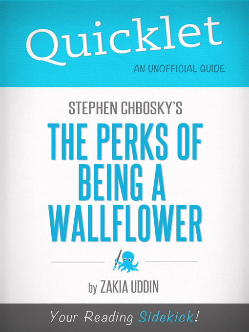 Title details for Quicklet on Stephen Chbosky's the Perks of Being a Wallflower by Zakkia Uddin - Available