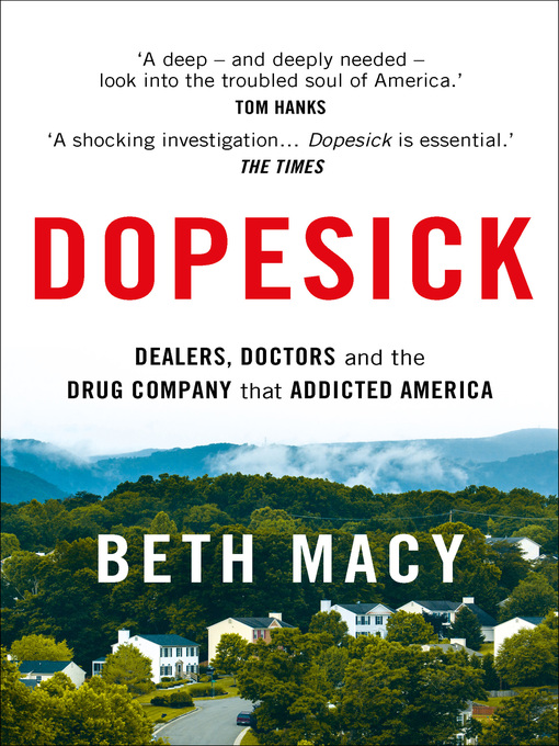 Title details for Dopesick by Beth Macy - Available