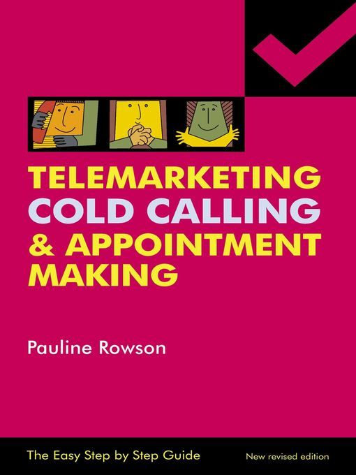 Title details for Easy Step by Step Guide To Telemarketing, Cold Calling & Appointment Making by Pauline Rowson - Available