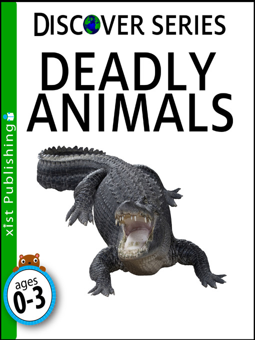 Title details for Deadly Animals by Xist Publishing - Available