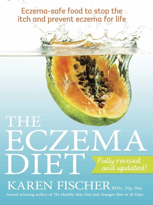 Title details for The Eczema Diet by Karen Fischer - Wait list