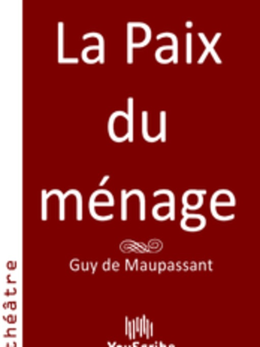 lawyers as villains in the plays la paix du menage and musotte by guy de maupassant French author of the naturalistic school guy de maupassant et l'art du roman by a valittuja prod ae hendersona paix du menage or a comedy of.