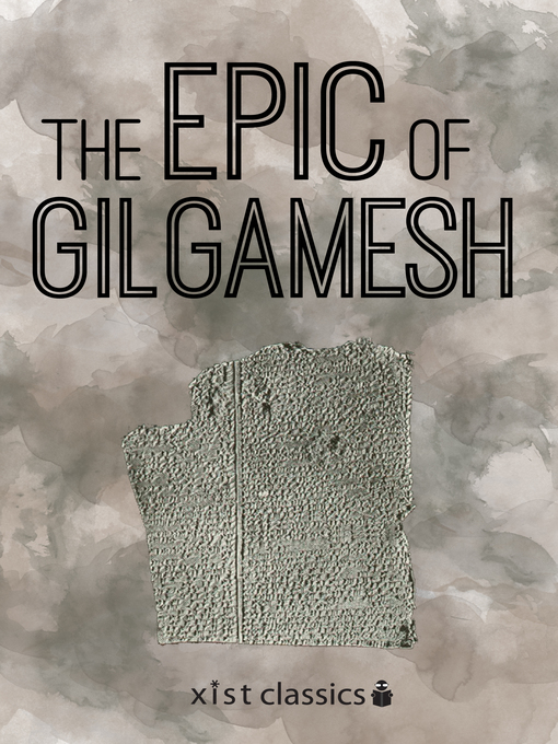 an analysis of gilgamesh in the epic of gilgamesh in ancient mesopotamian literature