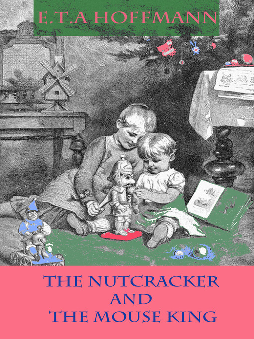Cover of The Nutcracker and the Mouse King