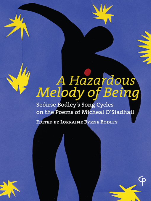 Title details for A Hazardous Melody of Being by Lorraine Byrne Bodley - Available