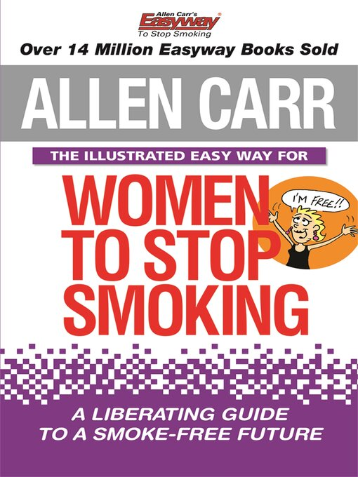Title details for Allen Carr's Illustrated Easy Way for Women to Stop Smoking by Allen Carr - Wait list