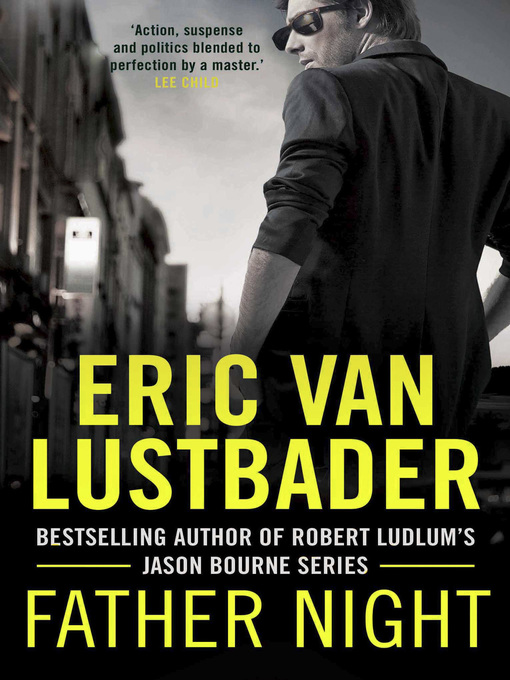 Title details for Father Night by Eric Van Lustbader - Wait list
