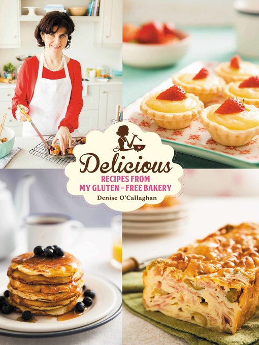 Title details for Delicious by Denise O'Callaghan - Available