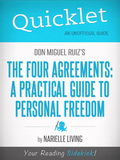 Quicklet On Don Miguel Ruizs The Four Agreements Idaho Falls