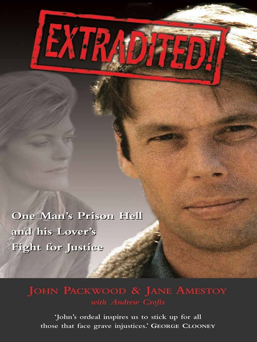 Title details for Extradited! by John Packwood - Available