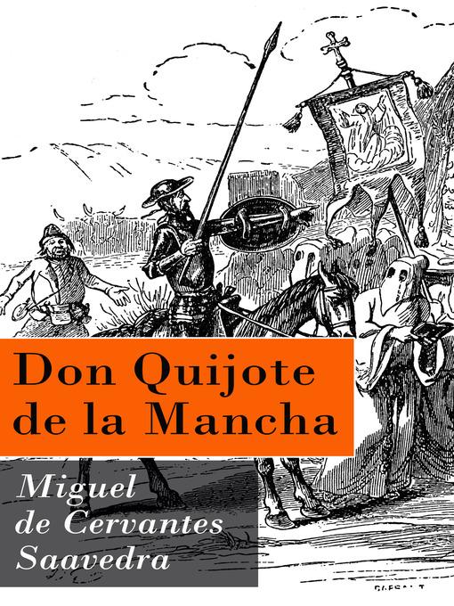 Title details for Don Quijote de la Mancha by Miguel  de Cervantes Saavedra - Available