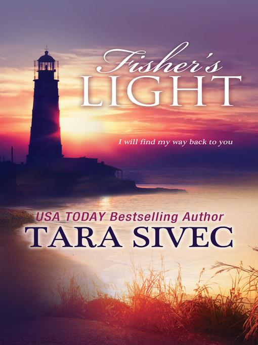Title details for Fisher's Light by Tara Sivec - Available