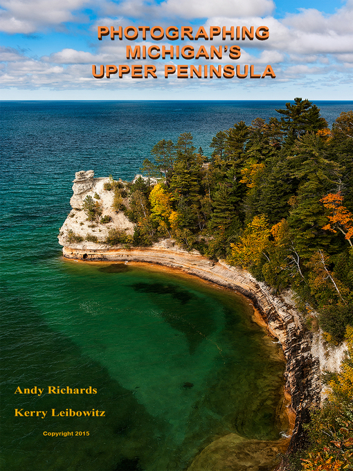 "Cover of Photographing Michigan's ""Upper Peninsula"""
