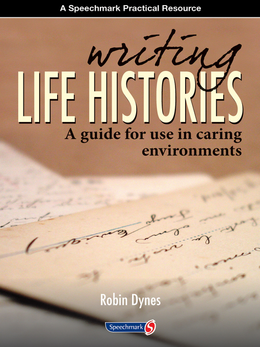 Title details for Writing Life Histories by Robin  Dynes - Available