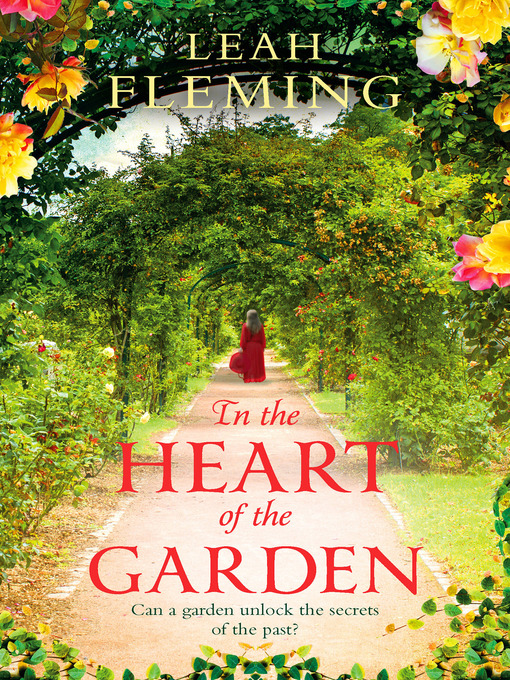 Title details for In the Heart of the Garden by Leah Fleming - Wait list