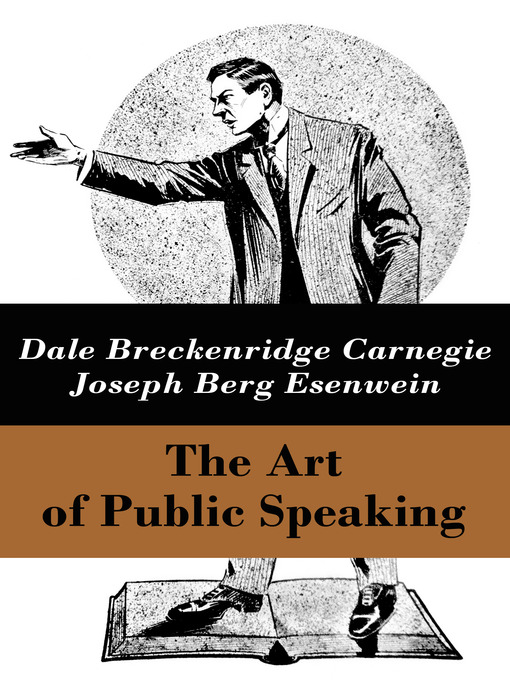 Title details for The Art of Public Speaking by Dale Breckenridge Carnegie - Available