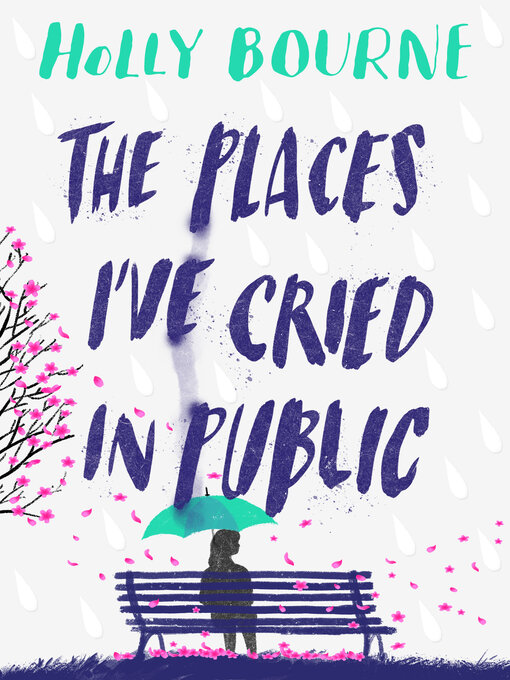 Title details for The Places I've Cried in Public by Holly Bourne - Available
