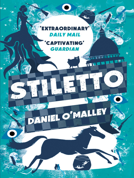 Title details for Stiletto by Daniel O'Malley - Wait list