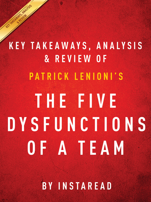 Title details for The Five Dysfunctions of a Team by Instaread - Available