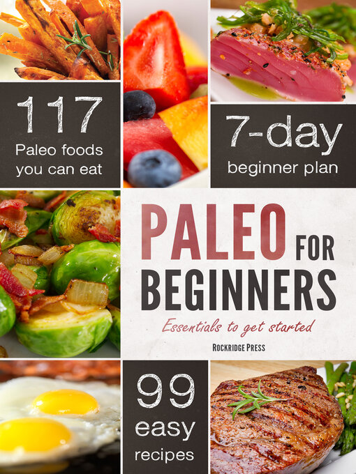 Paleo for Beginners Essentials to Get Started with the Paleo Diet