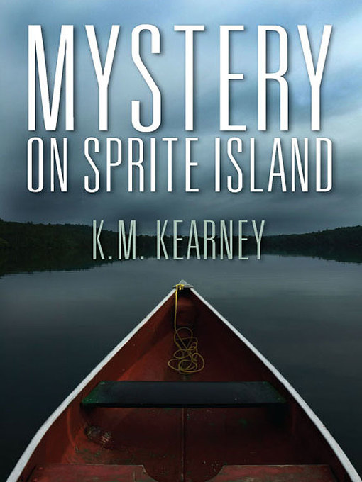 Title details for Mystery on Sprite Island by Karen Kearney - Available