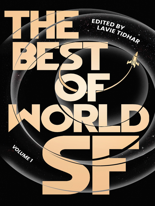 Title details for The Best of World SF by Lavie Tidhar - Available