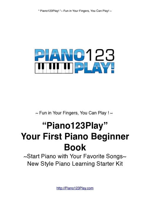 """Title details for """"Piano123Play!"""" Your First Piano Beginner Book by Waka Shinko - Available"""