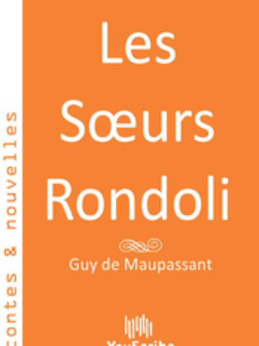 an overview of the three frenchmen in the rondoli sisters by guy de maupassant