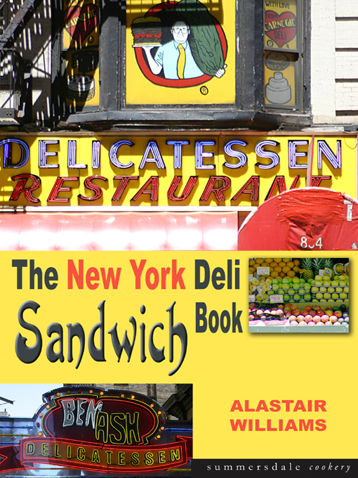 Title details for The New York Deli Sandwich Book by Alastair Williams - Available