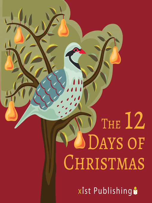 Title details for The 12 Days of Christmas by Xist Publishing - Available