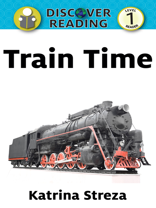Title details for Train Time by Katrina Streza - Available