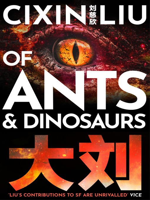 Title details for Of Ants and Dinosaurs by Cixin Liu - Available