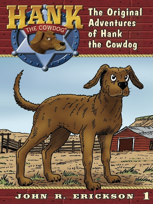 Title details for The Original Adventures of Hank the Cowdog by John R. Erickson - Available