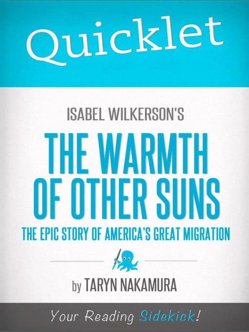 the historic impact of the great migration in the book the warmth of other suns by isabel wilkerson The warmth of other suns: the epic story of america's great migration isabel wilkerson, 2011, vintage books: new york amazoncom | amazoncouk the united states is a nation of immigrants.