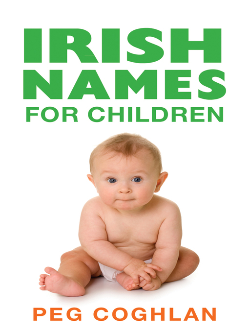 Title details for Irish Names for Children by Peg Coughlan - Available