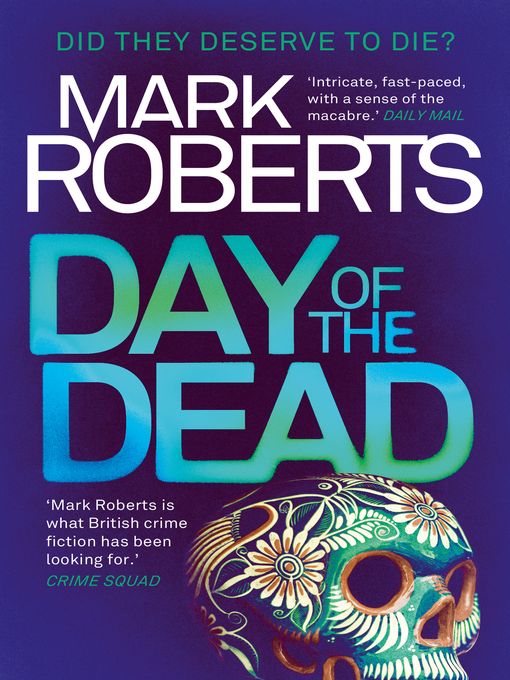 Title details for Day of the Dead by Mark Roberts - Available