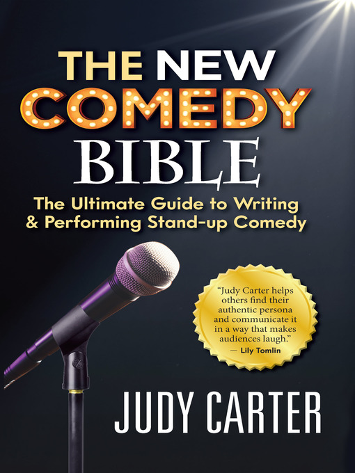 Title details for The NEW Comedy Bible by Judy Carter - Wait list